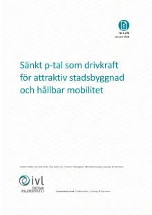 Sänkt p-tal som drivkraft för attraktiv stadsbyggnad och hållbar mobilitet