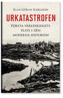 Urkatastrofen av Klas-Göran Karlsson