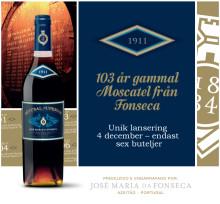103 år gammal Moscatel från José Maria da Fonseca!