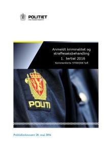 Anmeldt kriminalitet og strafferettsbehandling, 1. tertial 2016, Politidirektoratet