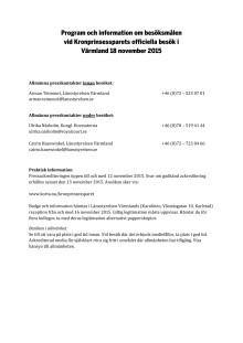 Program och information om besöksmålen  vid Kronprinsessparets officiella besök i  Värmland 18 november 2015