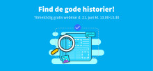 Webinar: Find de gode historier