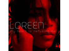 Loreen Single Cover My Heart Is refusing Me