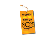 Women Buying Power: She decides 80%