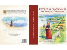 Omslaget på Estrid & Ragnvald, ett äventyr i Vikingatid. Första boken i triologin