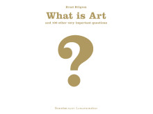 What Is Art and 100 other very important questions