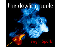 'Bright Spark' EP by The Dowling Poole