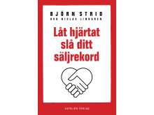 Omslag till boken Låt hjärtat slå ditt säljrekord