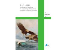 SEK Handbok 451 - RoHS – Miljö, En handledning till direktivet om begränsning av farliga ämnen i elektrisk och elektronisk utrustning