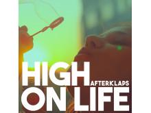 """Omslag, Afterklaps """"High On Life"""""""