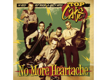 Top Cats No More Heartache