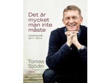 Omslagsbild: Det är mycket man inte måste, Tomas Sjödin