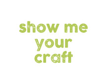 show me your craft1
