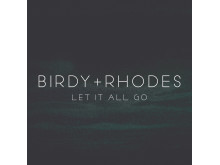 BIRDY + RHODES Let It All Go