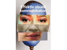 Nya upplagan av Effektiv visuell kommunikation är här