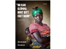 omslag till boken: Du kan glömma bort ditt eget barn - Kvinna i krig