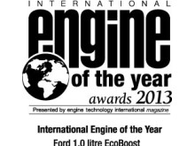 ECOBOOST 1.0 L. - INTERNATIONAL ENGINE OF THE YEAR 2013