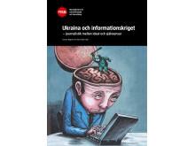"""Ny bok om mediernas bild av Ukrainakrisen: """"Ukraina och informationskriget – journalistik mellan ideal och självcensur"""""""