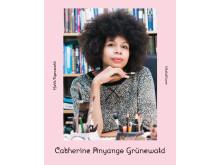 Utställare - Cathrine Anyange Grünewald