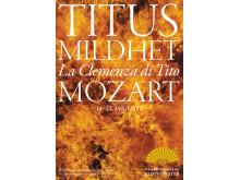Operan Titus mildhet, La Clemenza di Tito, av Mozart, har premiär 11 augusti 2013