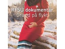 """RFSU dokumentär - en podd om kamp, flykt och sexuella rättigheter, del 1 """"Gravid på flykt"""""""