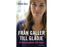 Omslag till boken Från galler till glädje av Karin Volo