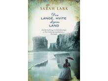 Sarah Lark - Den lange, hvite skyens land