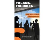 Bokomslag: Talangfabriken -en inspirationsbok om den moderna arbetsplatsen