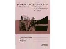 Egenkontroll med checklistor vid tillbyggnad, renovering och ändring av en- och tvåfamiljshus samt fritidshus
