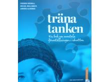 Träna tanken - en bok om mentala föreställningar i idrotten