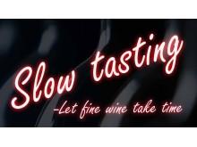 Slow tasting – prova världens mest exklusiva viner!