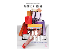 Patrik Wincent Shop ´Til You Drop Bladh by Bladh