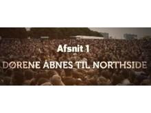 NorthSide lancerer dokumentarserie