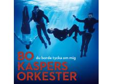"Bo Kaspers Orkester - albumomslag ""Du borde tycka om mig"""