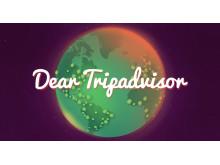 Dear TripAdvisor. www.deartripadvisor.com