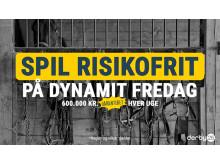Spil risikofrit på Dynamit Fredag
