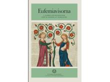 Eufemiavisorna, band 1