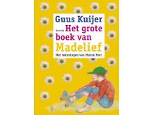 Guus Kuijer - Het grote boek van Madelief