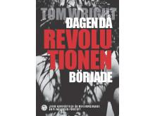 """Omslagsbild """"Dagen då revolutionen började"""""""