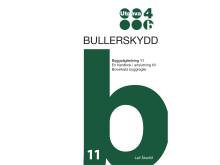 Byggvägledning Bullerskydd underlättar för projektörer och byggare