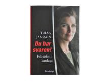 """Tulsa Jansson är författare till """"Du har svaren! Filosofi till vardags"""" som utkom på Brombergs förlag 2012."""