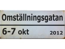 Skylten - loggon till evenemanget Omställningsgatan 6-7 oktober på Norrtullsgatan i Stockholm