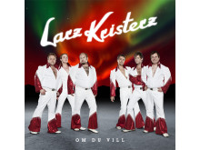 Larz Kristerz - Om du vill