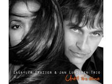 """LaGaylia Frazier & Jan Lundgren Trio """"Until it's time"""""""