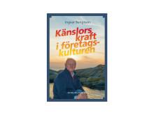 Omslag till boken Känslors kraft i företagskulturen av Ingvar Bengtson