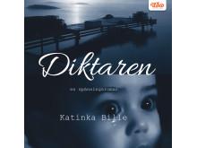 Diktaren av Katinka Bille kom ut som ljudbok den 4 maj genom Whip Media