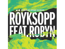 Röyksopp feat. Robyn - Monument (The Inevitable End Version)