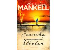 Svenska gummistövlar av Henning Mankell
