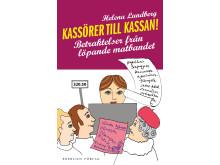 Omslagsbild för boken Kassörer till kassan av Helena Lundberg