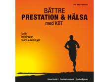 Omslag: Bättre prestation & hälsa med KBT